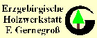 Gernegross Holzwerkstatt